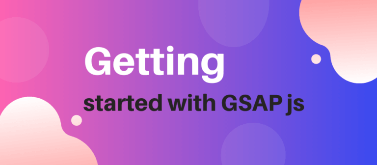 Getting started with gsap