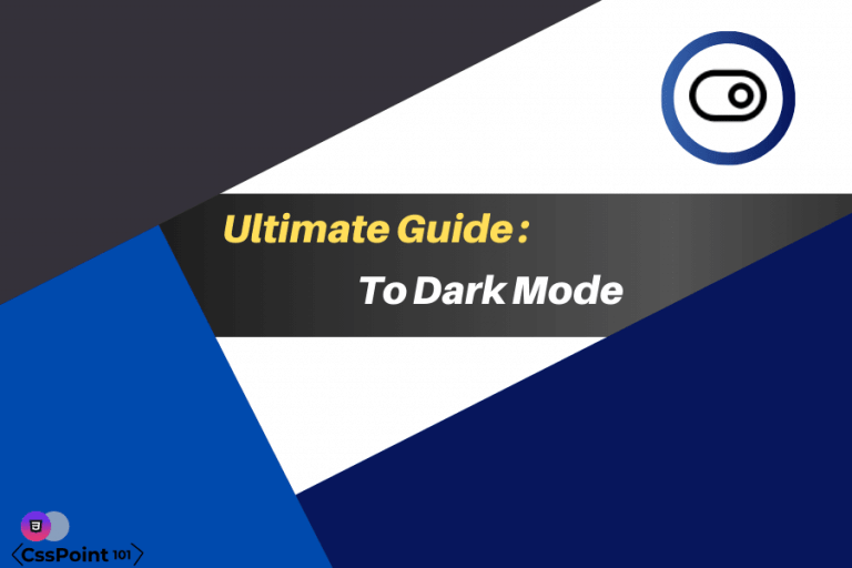 Ultimate guide to dark mode